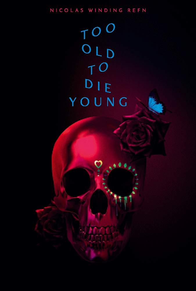 Постер. Слишком стар, чтобы умереть молодым - рецензия